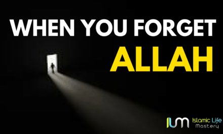 What happens When you forget Allah