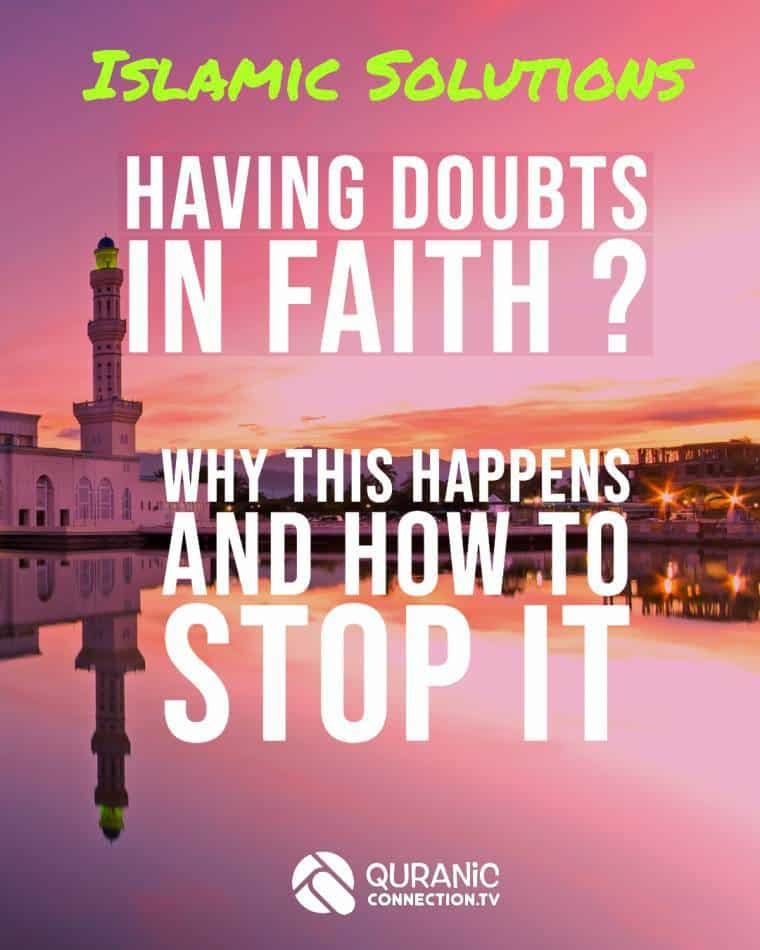 I'm a Muslim and I doubt in God and Islam - Quranic Connection TV