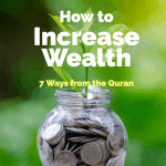 7 ways to Increase Wealth in Islam